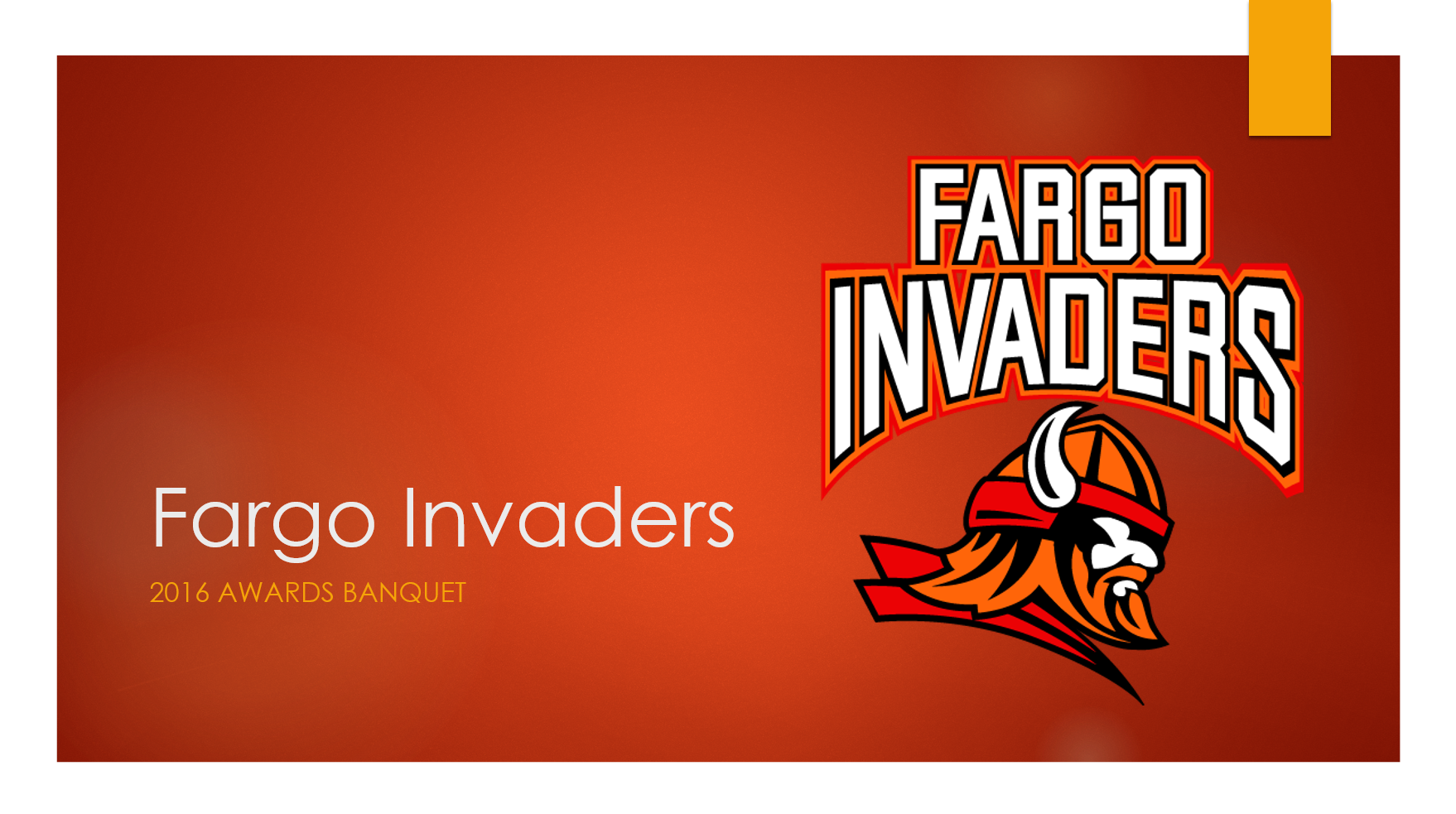 Fargo Invaders 2016 Awards Banquet